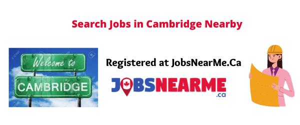 Cambridge: jobsnearme.ca