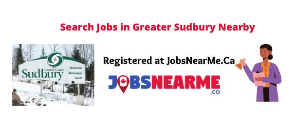 Greater Sudbury: jobsnearme.ca