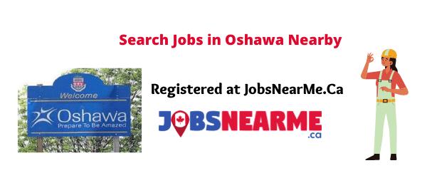 Oshawa: jobsnearme.ca