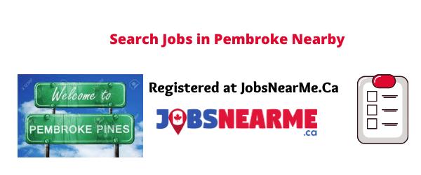 Pembroke: jobsnearme.ca