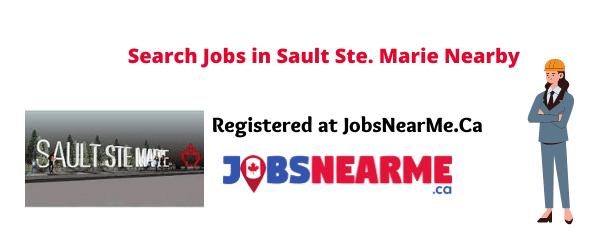 Sault Ste. Marie: jobsnearme.ca