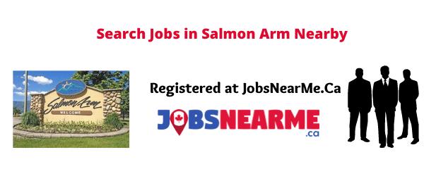 Salmon Arm: Jobsnearme.ca