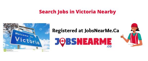Victoria: Jobsnearme.ca