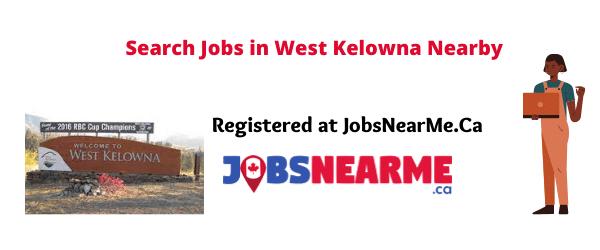 West Kelowna: Jobsnearme.ca