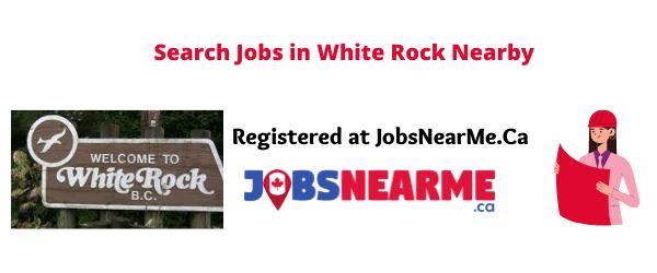 White Rock: Jobsnearme.ca