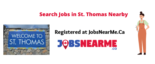 St. Thomas: jobsnearme.ca