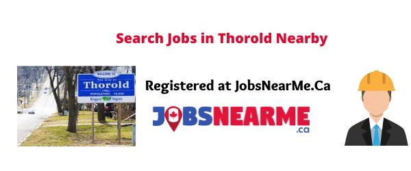 Thorold: jobsnearme.ca