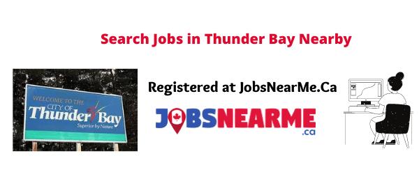 Thunder Bay: jobsnearme.ca