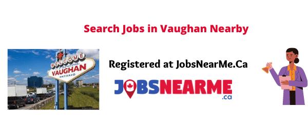 Vaughan: jobsnearme.ca