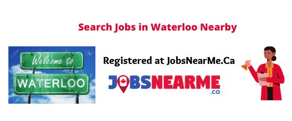 Waterloo: jobsnearme.ca