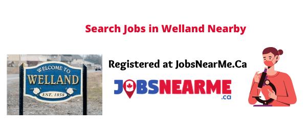 Welland: jobsnearme.ca