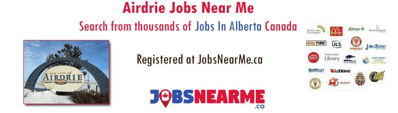 Airdrie Edmonton Jobs Near Me