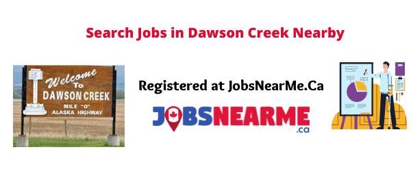 Dawson Creek: Jobsnearme.ca