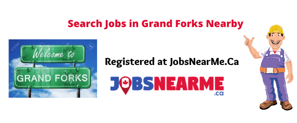 Grand Forks: Jobsnearme.ca