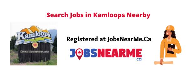 Kamloops: Jobsnearme.ca