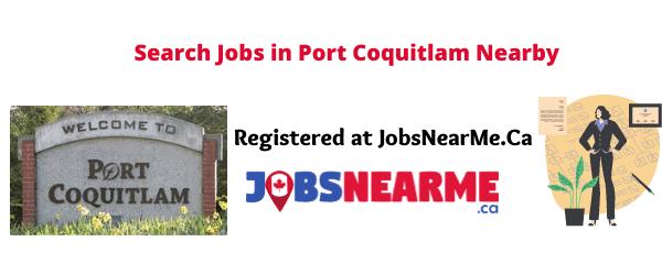 Port Coquitlam: Jobsnearme.ca