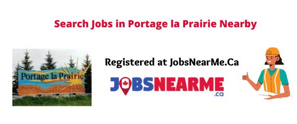 Portage la Prairie: jobsnearme.ca