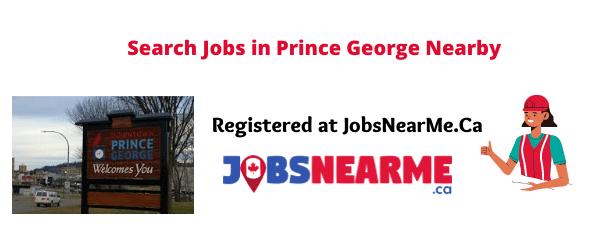 Prince George: Jobsnearme.ca