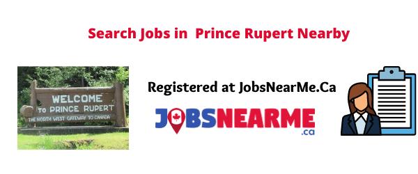 Prince Rupert: Jobsnearme.ca